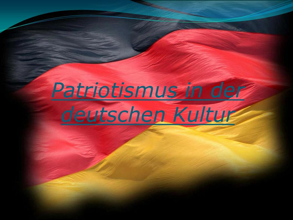 Patriotismus in der deutschen Kultur