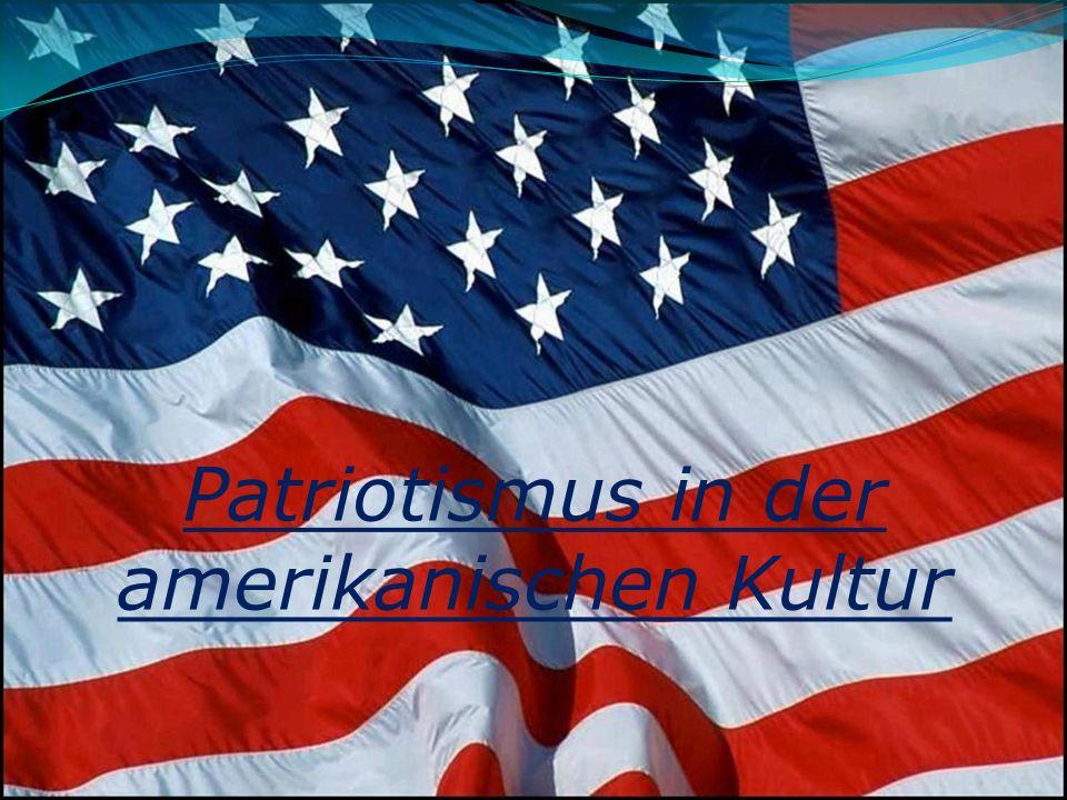 Patriotismus in der amerikanischen Kultur