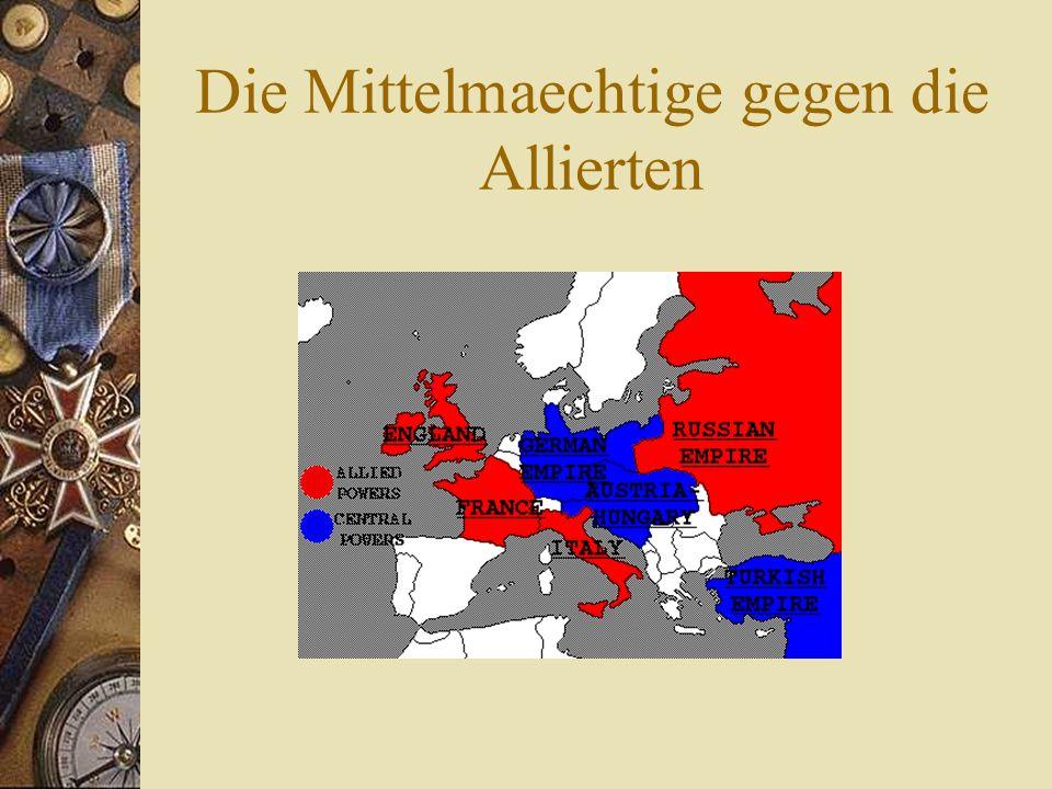 Die Mittelmaechtige gegen die Allierten