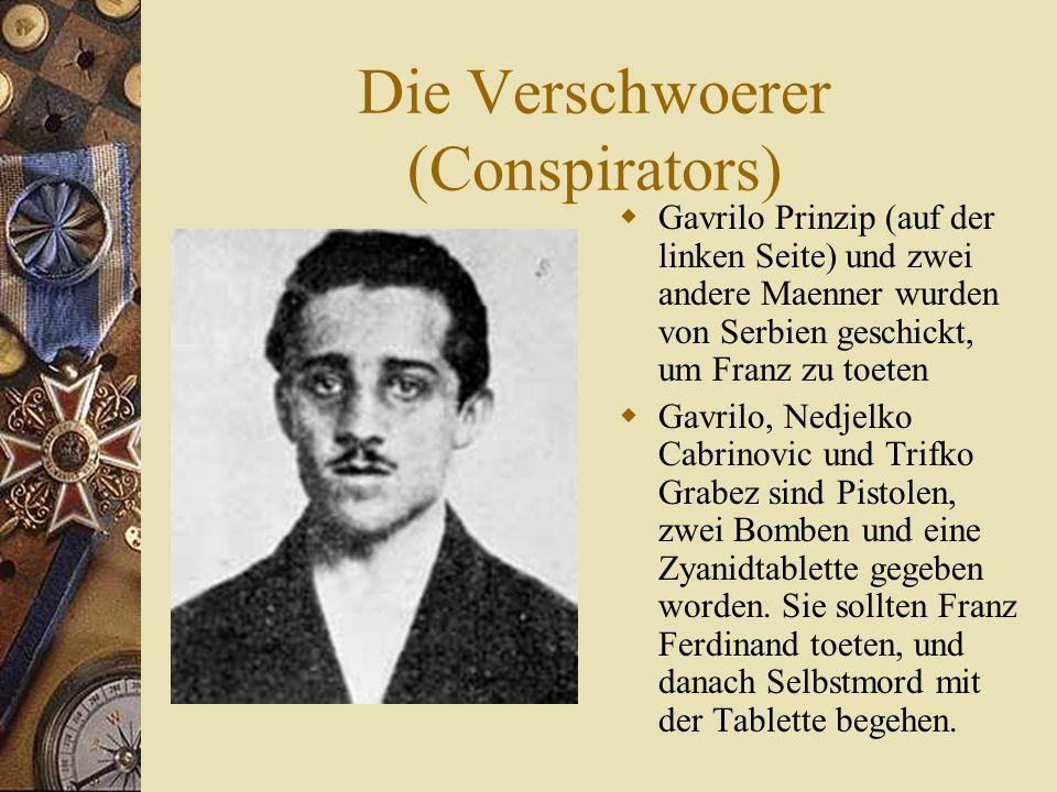 Die Verschwoerer (Conspirators)  Gavrilo Prinzip (auf der linken Seite) und zwei andere Maenner wurden von Serbien geschickt, um Franz zu toeten  Gavrilo, Nedjelko Cabrinovic und Trifko Grabez sind Pistolen, zwei Bomben und eine Zyanidtablette gegeben worden.