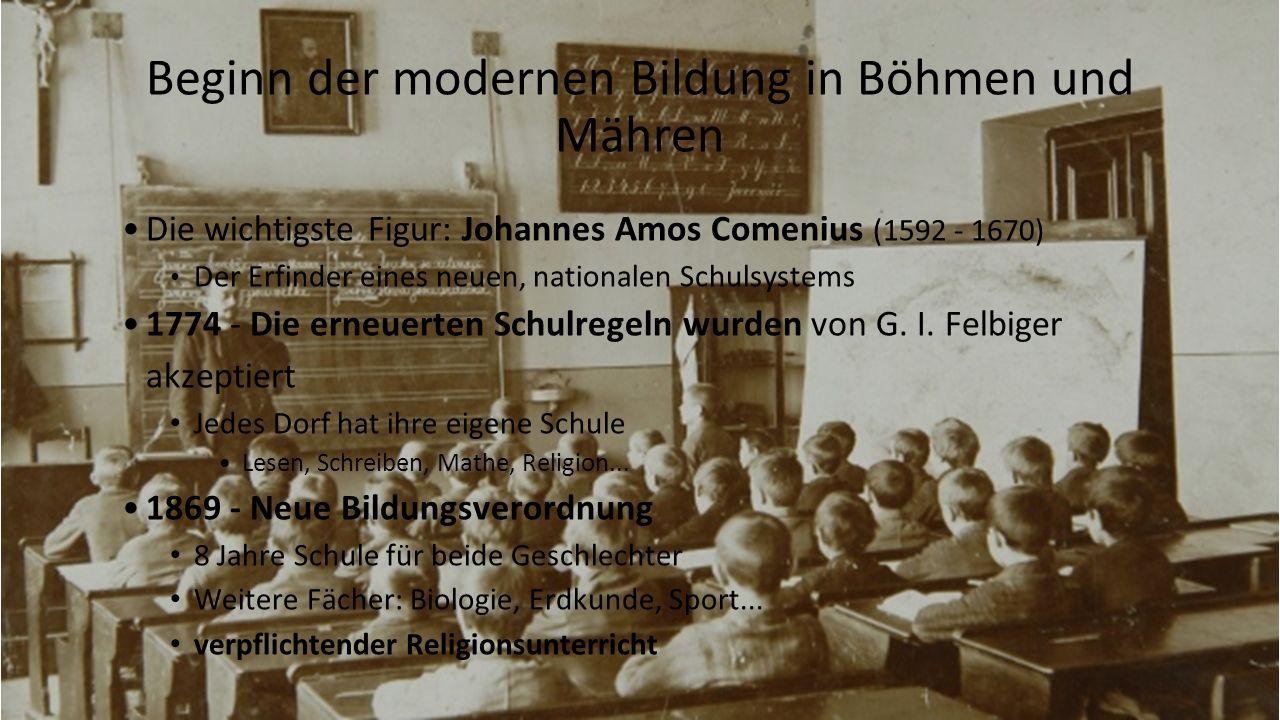 7 Beginn der modernen Bildung in Böhmen und Mähren Die wichtigste Figur: Johannes Amos Comenius (1592 - 1670) Der Erfinder eines neuen, nationalen Schulsystems 1774 - Die erneuerten Schulregeln wurden von G.