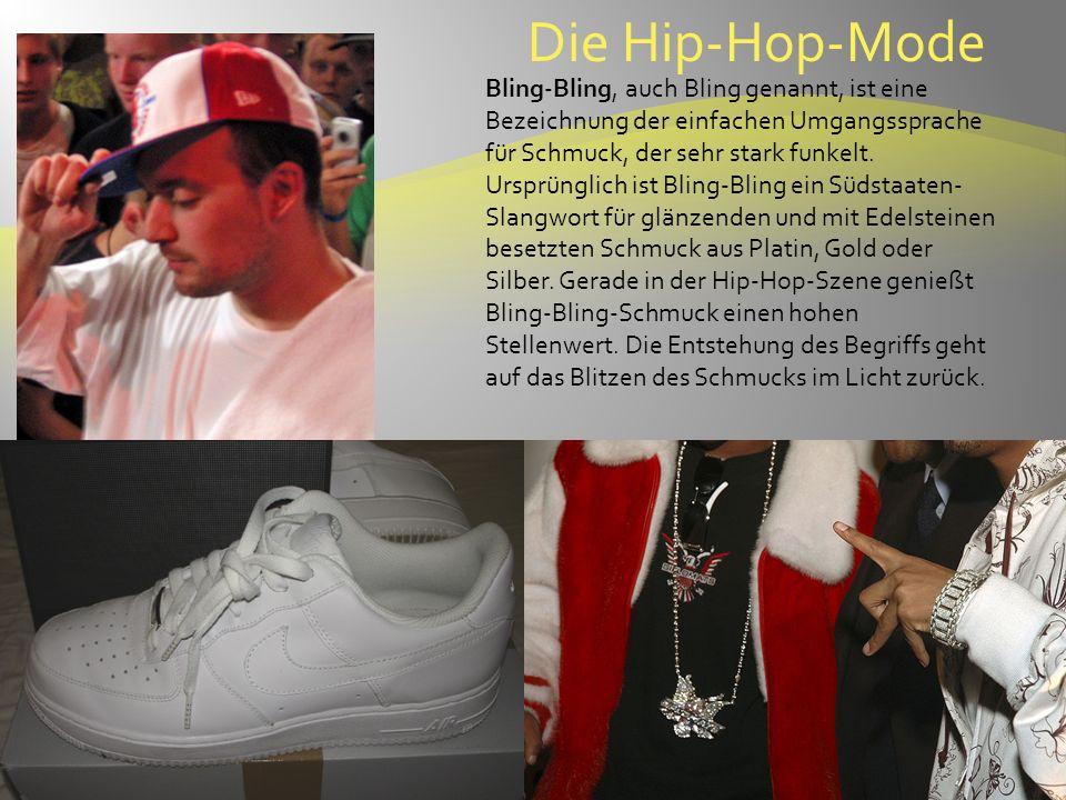 Die Hip-Hop-Mode Bling-Bling, auch Bling genannt, ist eine Bezeichnung der einfachen Umgangssprache für Schmuck, der sehr stark funkelt.