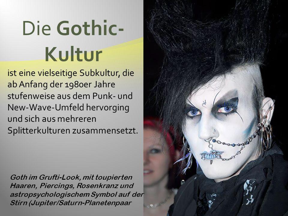 Die Gothic- Kultur ist eine vielseitige Subkultur, die ab Anfang der 1980er Jahre stufenweise aus dem Punk- und New-Wave-Umfeld hervorging und sich aus mehreren Splitterkulturen zusammensetzt.