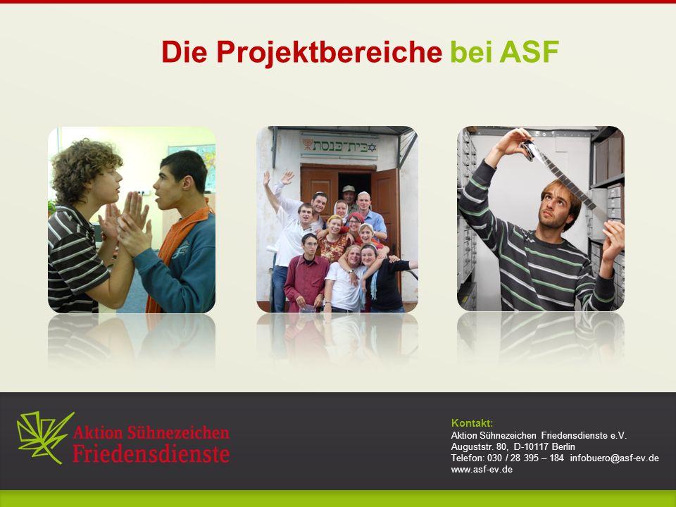 Kontakt: Aktion Sühnezeichen Friedensdienste e.V. Auguststr.