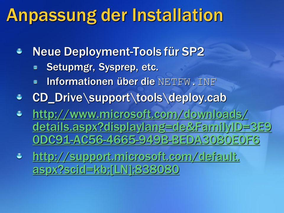 Neue Deployment-Tools für SP2 Setupmgr, Sysprep, etc.