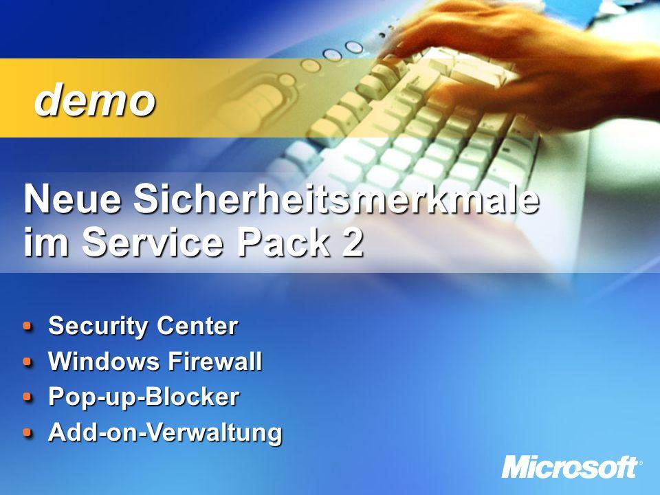 Neue Sicherheitsmerkmale im Service Pack 2 Neue Sicherheitsmerkmale im Service Pack 2 Security Center Windows Firewall Pop-up-BlockerAdd-on-Verwaltung demo demo