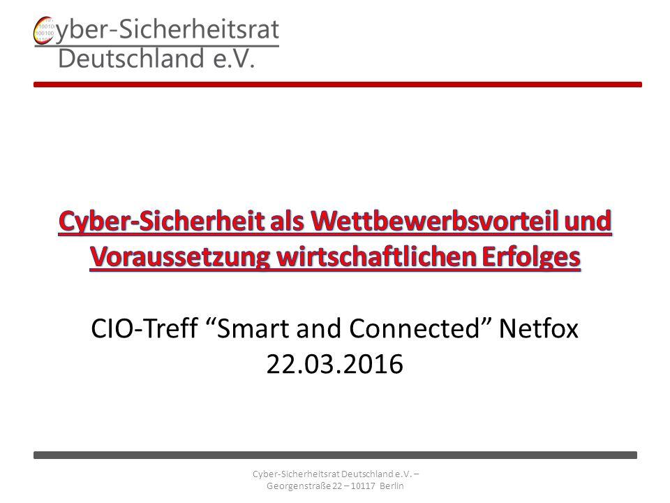 Cyber-Sicherheitsrat Deutschland e.V. – Georgenstraße 22 – 10117 Berlin