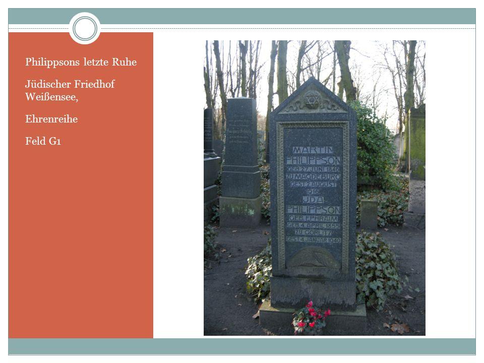 Philippsons letzte Ruhe Jüdischer Friedhof Weißensee, Ehrenreihe Feld G1