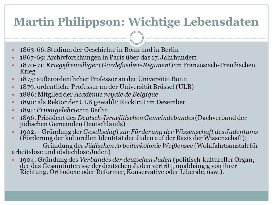 Die freie Universität Brüssel Université libre de Bruxelles (ULB) (1834): Lager der Freimaurer, Liberalen und Sozialisten Philippson als deutsch-jüdischer Hochschullehrer an der ULB: kein Einzelfall (siehe den Physiologen Gottlieb Gluge, ab 1838) Jüdische Rektoren an der ULB im 19.