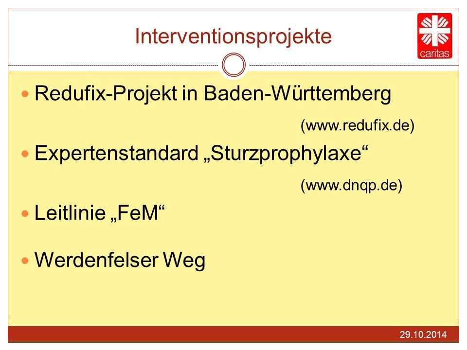 "Interventionsprojekte Redufix-Projekt in Baden-Württemberg (www.redufix.de) Expertenstandard ""Sturzprophylaxe"" (www.dnqp.de) Leitlinie ""FeM"" Werdenfel"