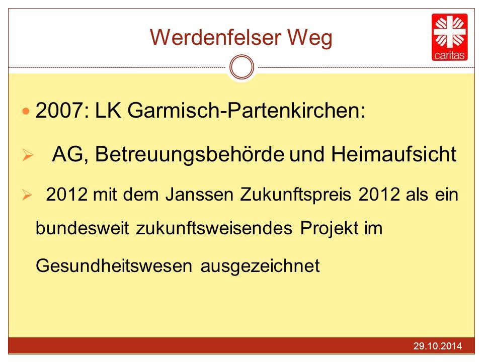 Werdenfelser Weg 2007: LK Garmisch-Partenkirchen:  AG, Betreuungsbehörde und Heimaufsicht  2012 mit dem Janssen Zukunftspreis 2012 als ein bundeswei
