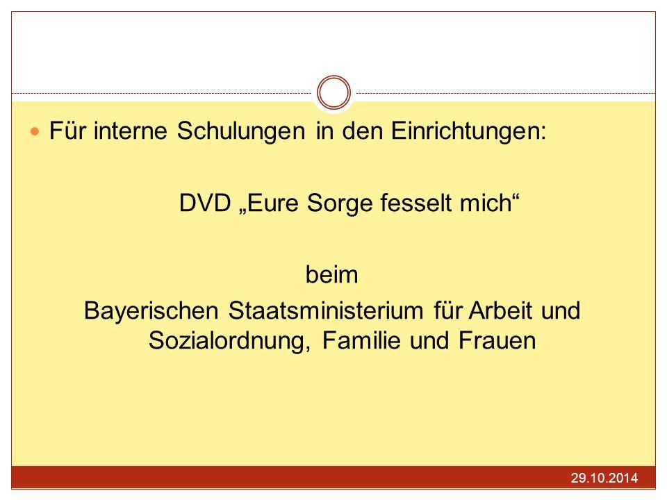 """Für interne Schulungen in den Einrichtungen: DVD """"Eure Sorge fesselt mich"""" beim Bayerischen Staatsministerium für Arbeit und Sozialordnung, Familie un"""