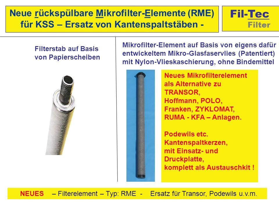 Neues Mikrofilterelement als Alternative zu TRANSOR, Hoffmann, POLO, Franken, ZYKLOMAT, RUMA - KFA – Anlagen.