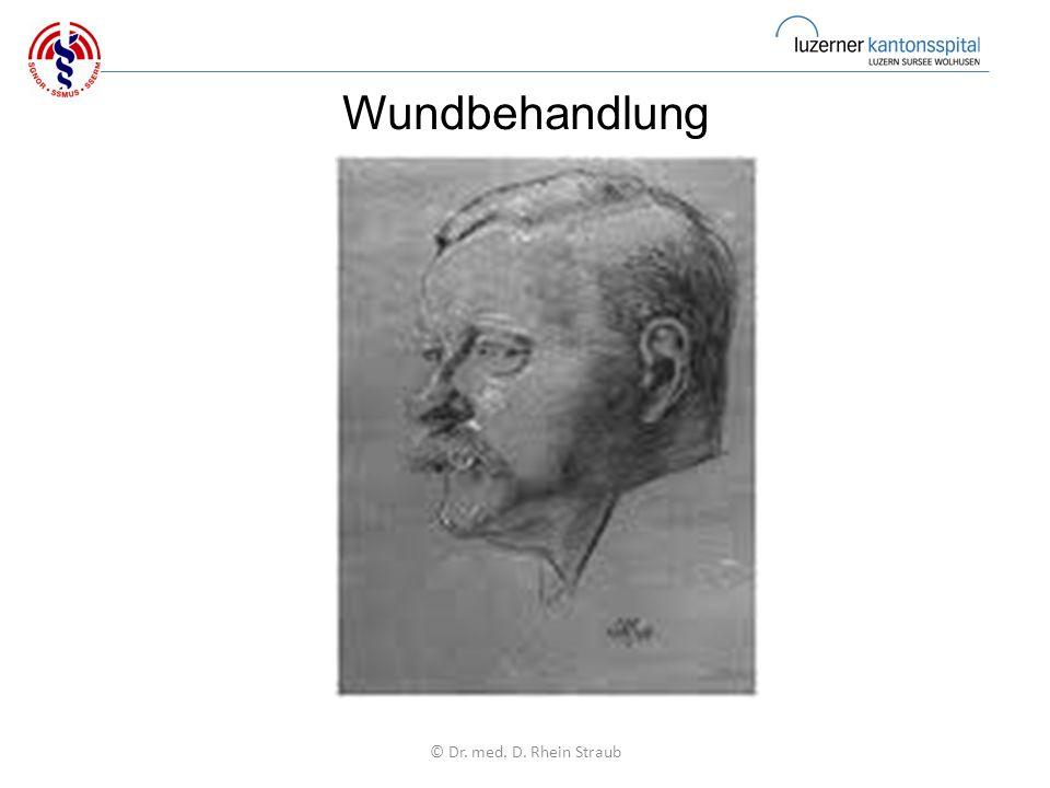 Wundbehandlung © Dr. med. D. Rhein Straub