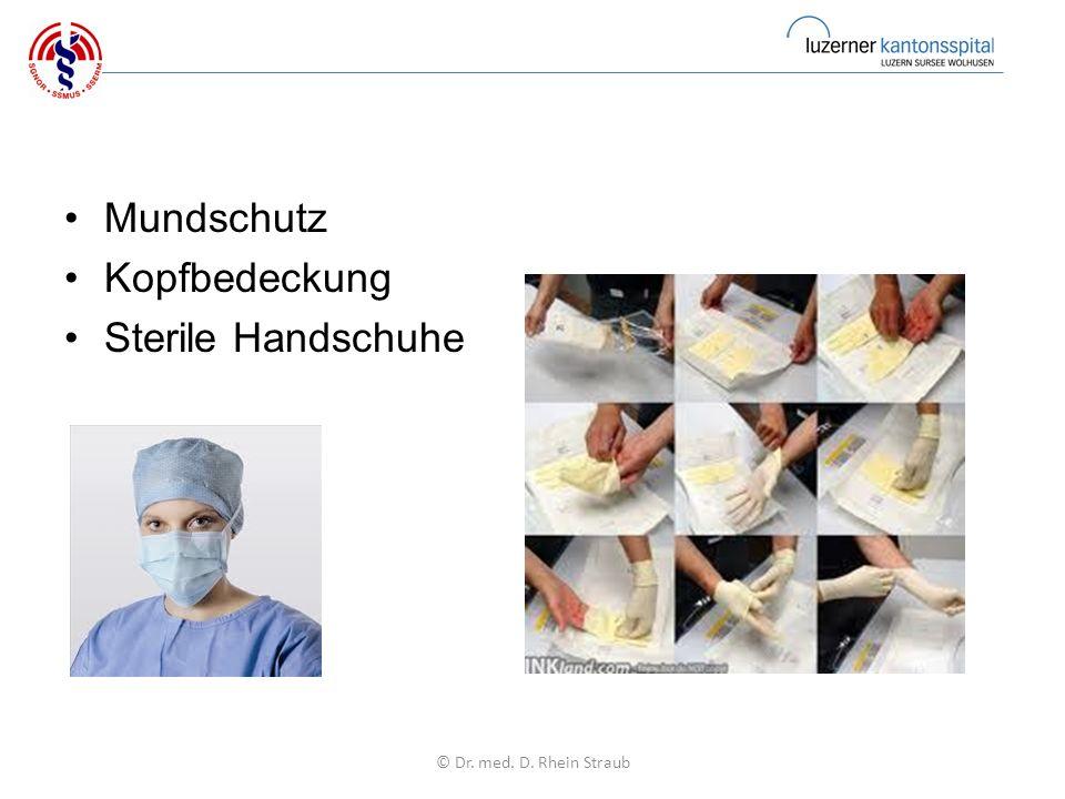 Mundschutz Kopfbedeckung Sterile Handschuhe © Dr. med. D. Rhein Straub