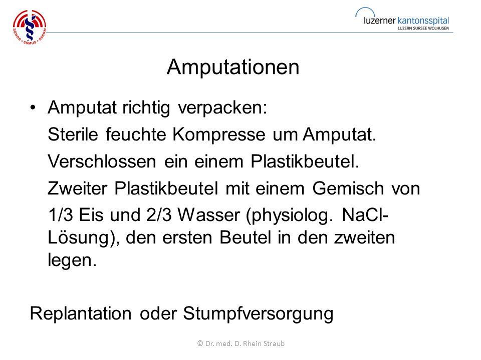 Amputationen Amputat richtig verpacken: Sterile feuchte Kompresse um Amputat.