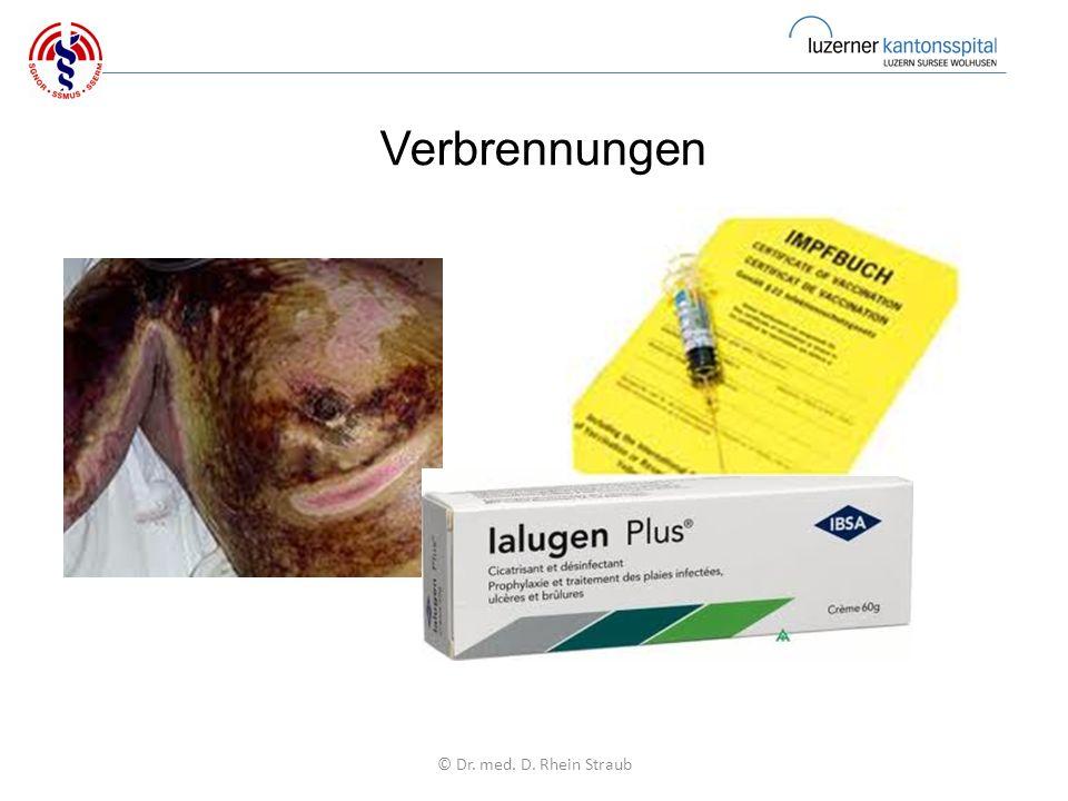 Verbrennungen © Dr. med. D. Rhein Straub