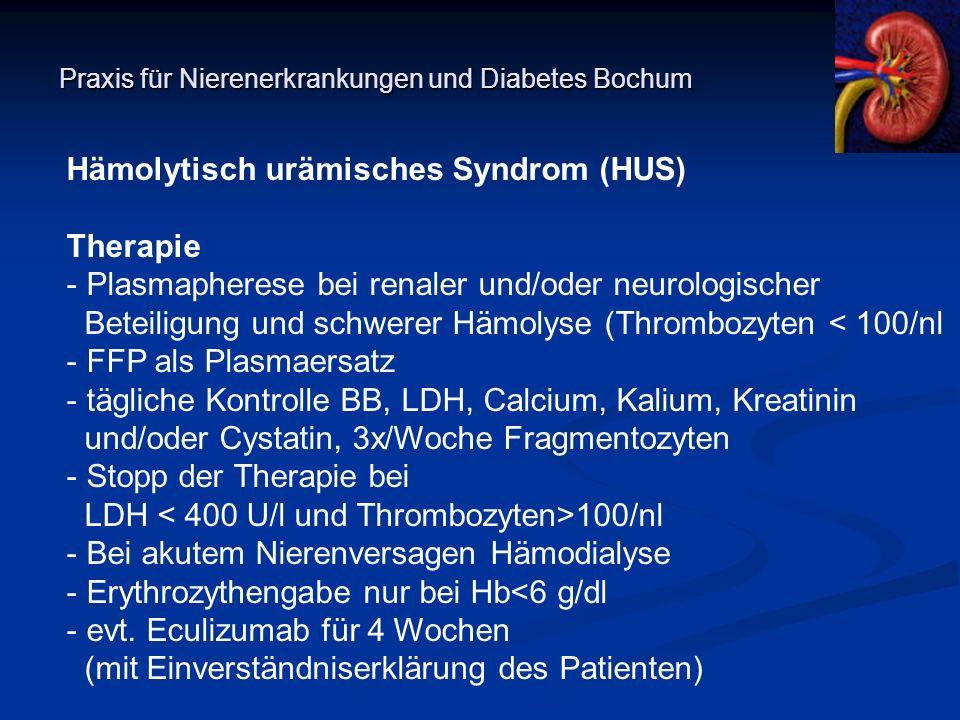 Praxis für Nierenerkrankungen und Diabetes Bochum Hämolytisch urämisches Syndrom (HUS) Therapie - Plasmapherese bei renaler und/oder neurologischer Be