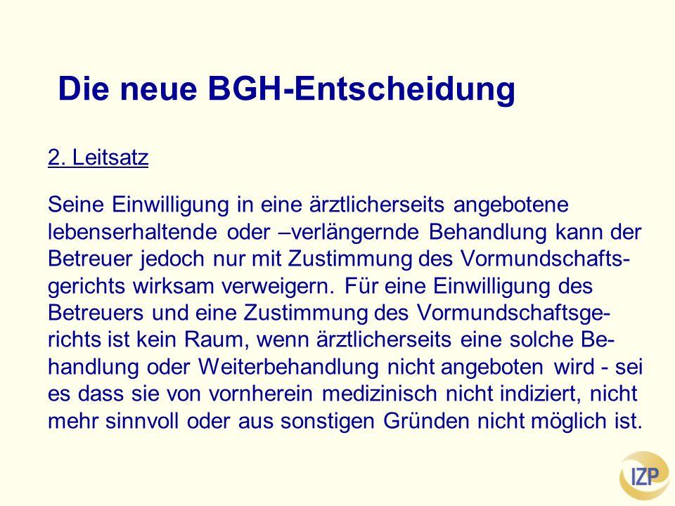 Die neue BGH-Entscheidung 2.