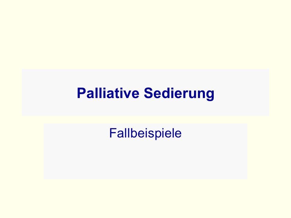 Palliative Sedierung Fallbeispiele