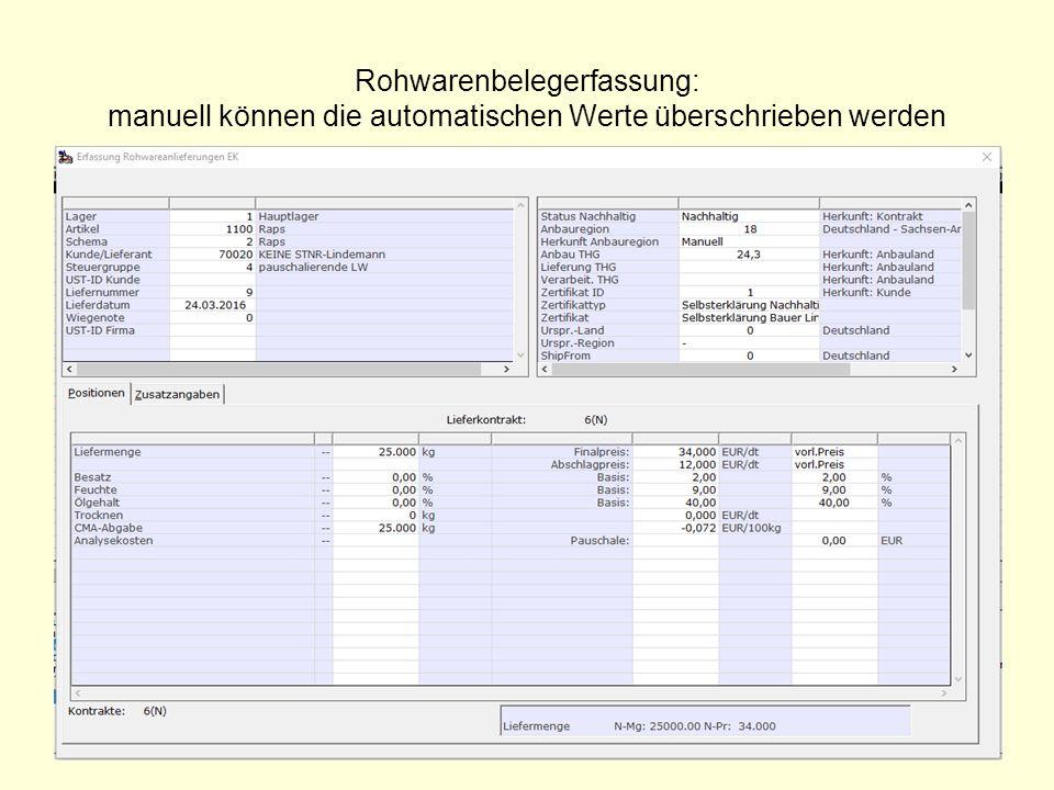 Rohwarenbelegerfassung: manuell können die automatischen Werte überschrieben werden