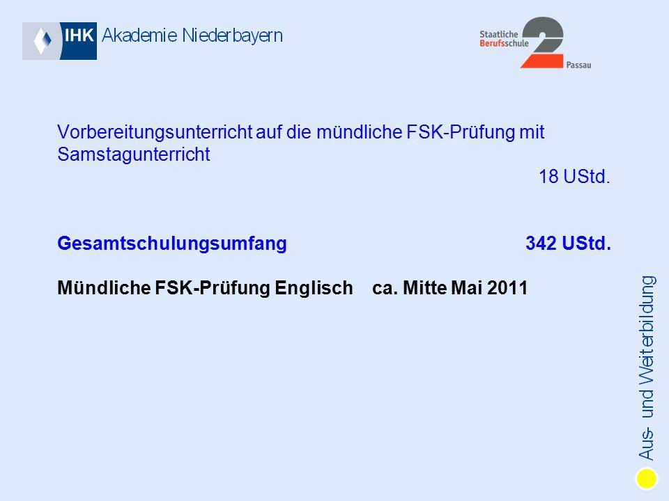 Vorbereitungsunterricht auf die mündliche FSK-Prüfung mit Samstagunterricht 18 UStd.
