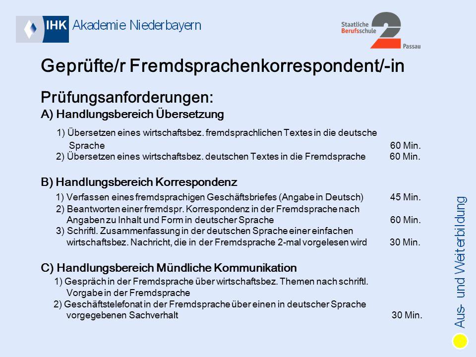 Geprüfte/r Fremdsprachenkorrespondent/-in Prüfungsanforderungen: A) Handlungsbereich Übersetzung 1) Übersetzen eines wirtschaftsbez.