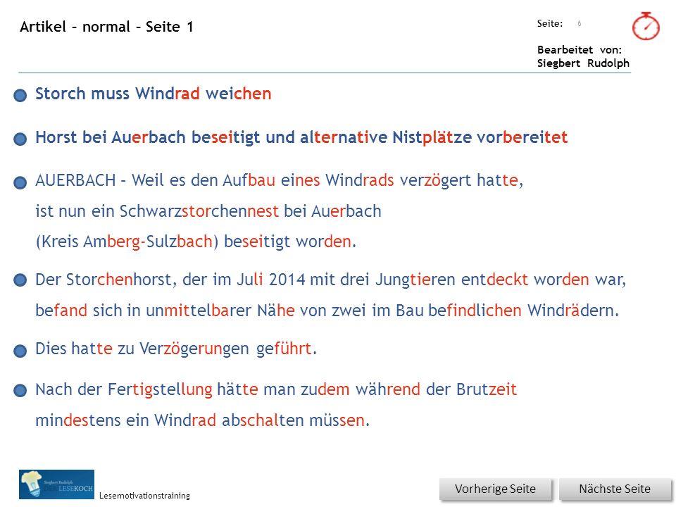 Übungsart: Seite: Bearbeitet von: Siegbert Rudolph Lesemotivationstraining Artikel – normal – Seite 1 6 Nächste Seite Vorherige Seite Storch muss Wind