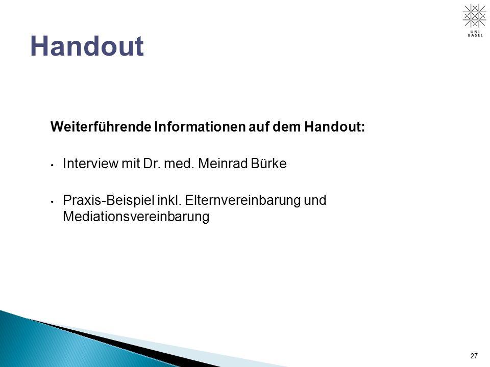Weiterführende Informationen auf dem Handout: Interview mit Dr.