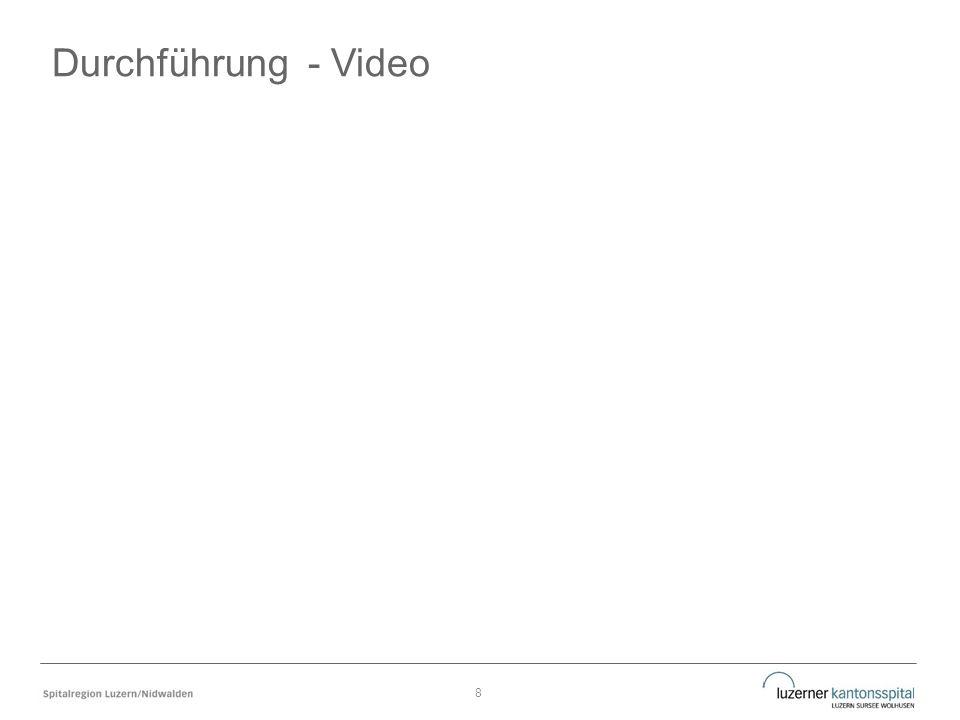 Durchführung - Video 8
