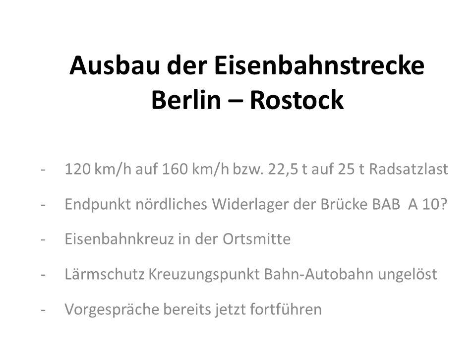 Ausbau der Eisenbahnstrecke Berlin – Rostock -120 km/h auf 160 km/h bzw.