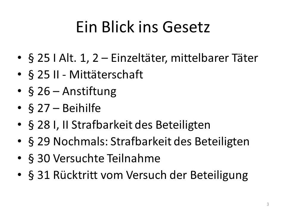 Ein Blick ins Gesetz § 25 I Alt.