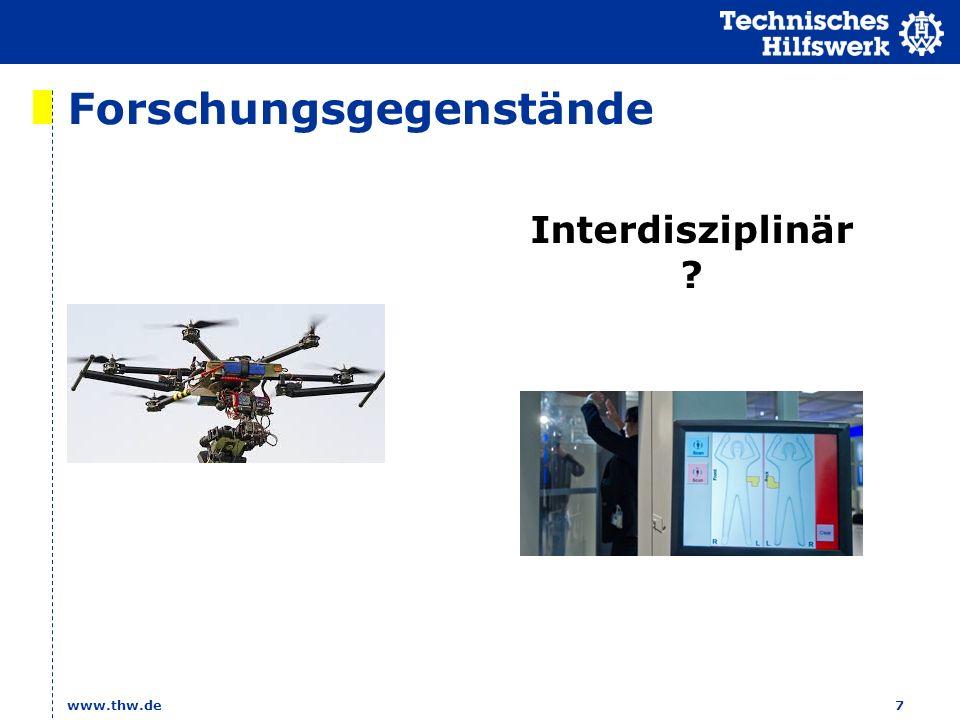 Forschungsgegenstände www.thw.de7 Interdisziplinär ?
