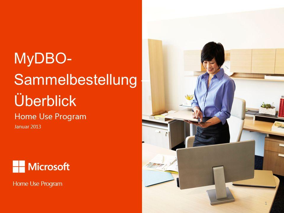 1 MyDBO- Sammelbestellung – Überblick Home Use Program Home Use Program Januar 2013