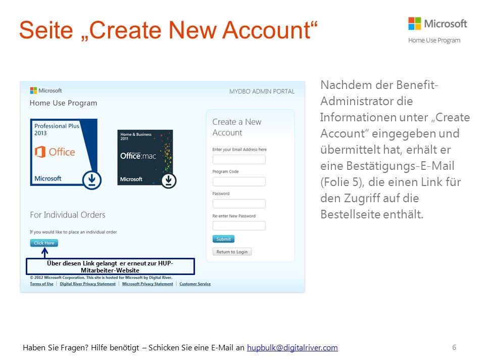 """Über diesen Link gelangt er erneut zur HUP- Mitarbeiter-Website 6 Seite """"Create New Account"""" Nachdem der Benefit- Administrator die Informationen unte"""