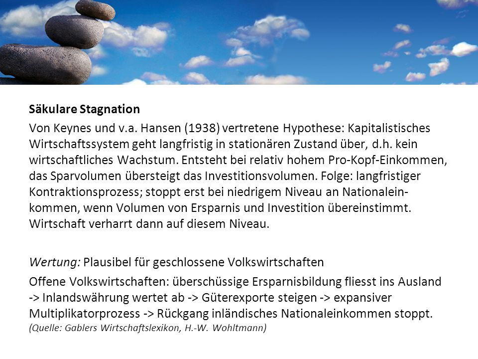 Säkulare Stagnation Von Keynes und v.a.