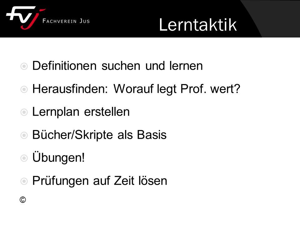 Lerntaktik  Definitionen suchen und lernen  Herausfinden: Worauf legt Prof.