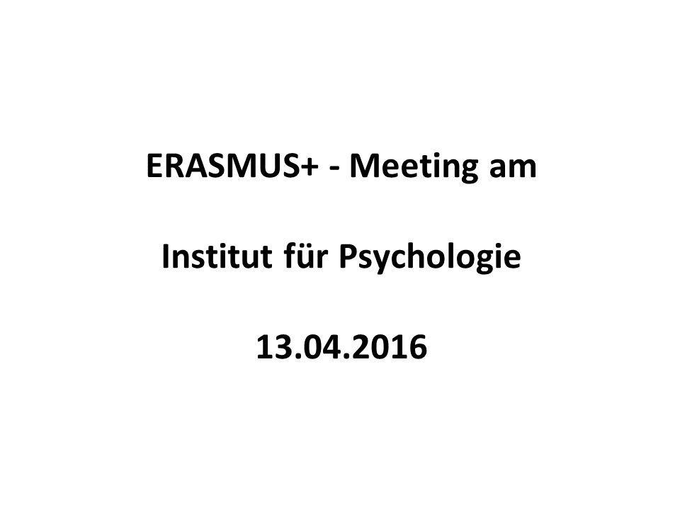 ERASMUS+ - Meeting am Institut für Psychologie