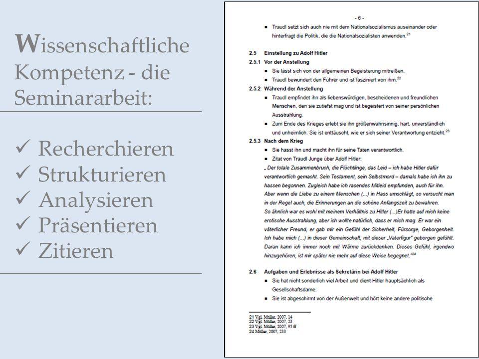 W issenschaftliche Kompetenz - die Seminararbeit: Recherchieren Strukturieren Analysieren Präsentieren Zitieren