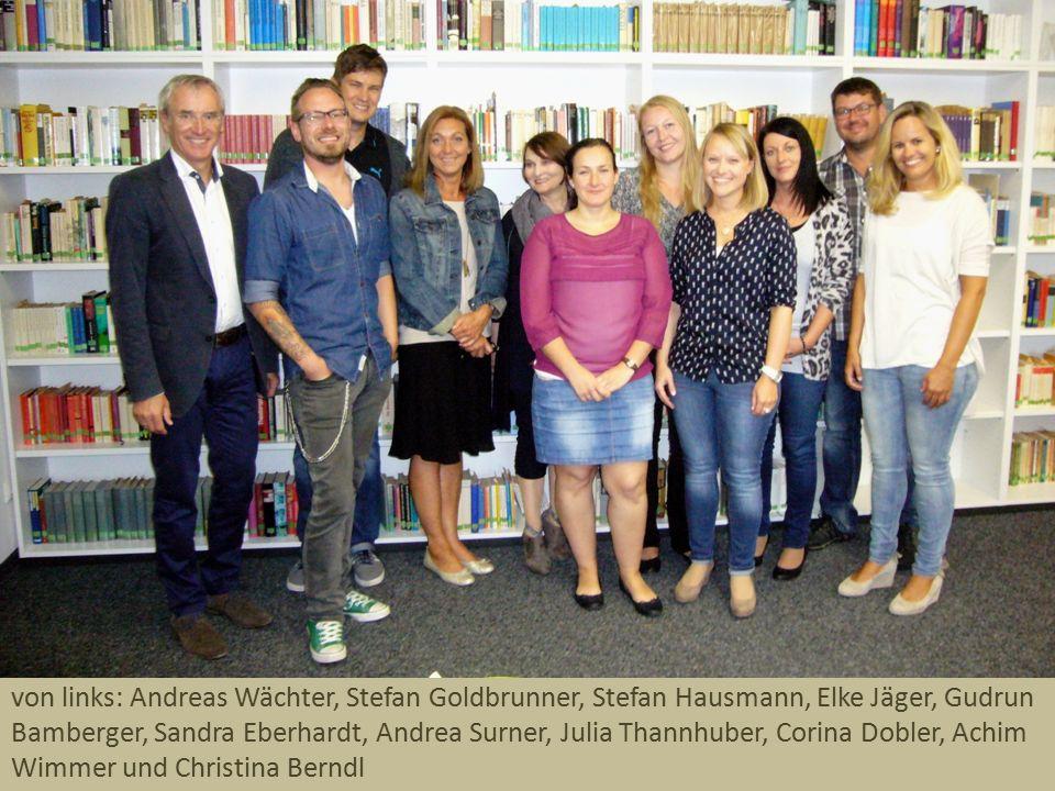 von links: Andreas Wächter, Stefan Goldbrunner, Stefan Hausmann, Elke Jäger, Gudrun Bamberger, Sandra Eberhardt, Andrea Surner, Julia Thannhuber, Cori