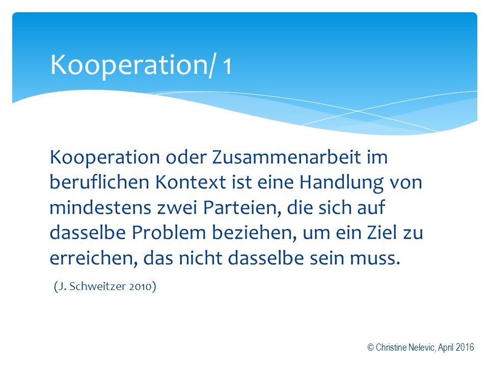 Kooperation oder Zusammenarbeit im beruflichen Kontext ist eine Handlung von mindestens zwei Parteien, die sich auf dasselbe Problem beziehen, um ein Ziel zu erreichen, das nicht dasselbe sein muss.