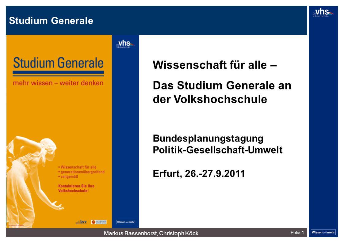 Studium Generale Markus Bassenhorst, Christoph Köck Folie 1 Innovationstag hvv-Institut Frankfurt, 26.2. 2010 dunkelrotdunkelockerdunkelgraudunkelpetr