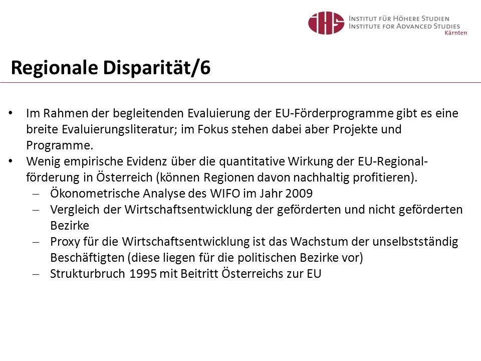 Regionale Disparität/6 Im Rahmen der begleitenden Evaluierung der EU-Förderprogramme gibt es eine breite Evaluierungsliteratur; im Fokus stehen dabei