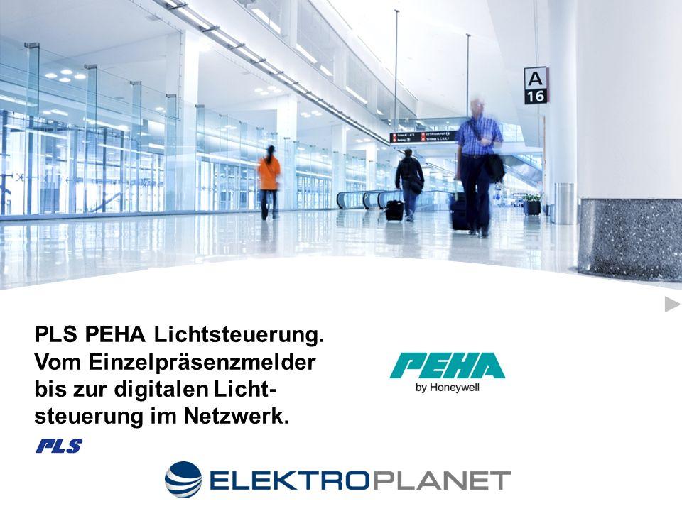 PLS PEHA Lichtsteuerung. Vom Einzelpräsenzmelder bis zur digitalen Licht- steuerung im Netzwerk.