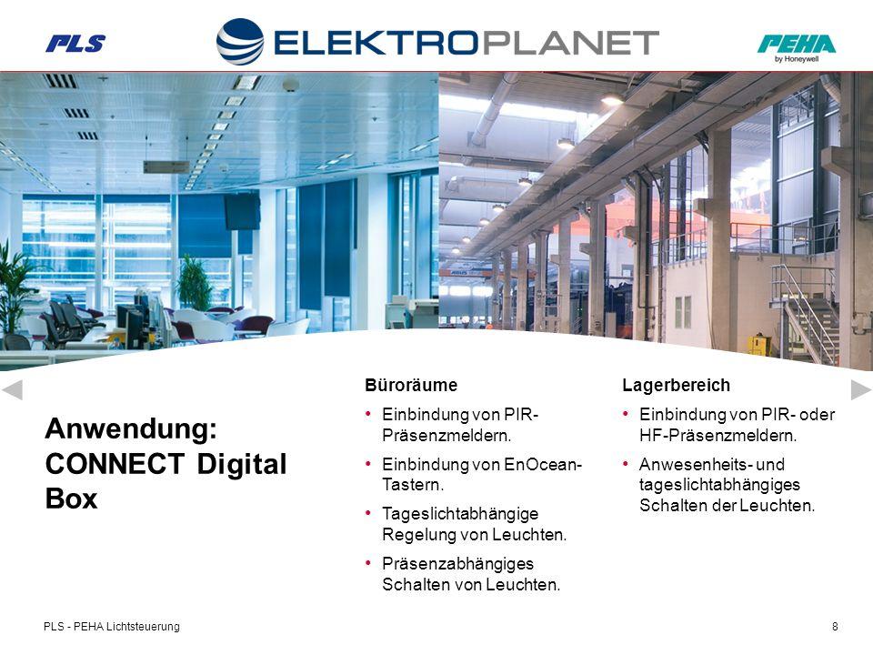 PLS - PEHA Lichtsteuerung19 Schnell-Steck-System = Reduzierung von Installationszeit und -kosten = einfacher Service.