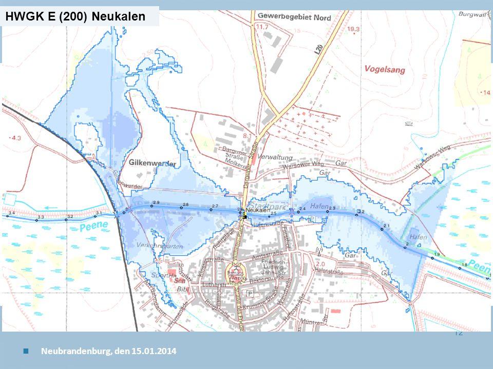 Staatliches Amt für Landwirtschaft und Umwelt Mecklenburgische Seenplatte 12 n Neubrandenburg, den 15.01.2014 HWGK E (200) Neukalen