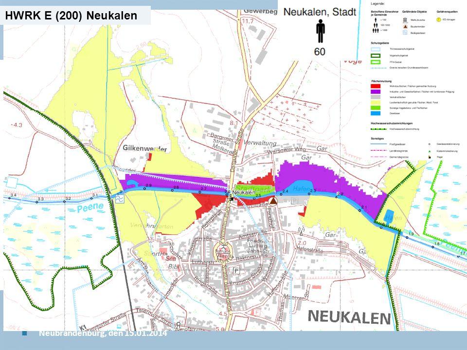 Staatliches Amt für Landwirtschaft und Umwelt Mecklenburgische Seenplatte 13 n Neubrandenburg, den 15.01.2014 HWRK E (200) Neukalen