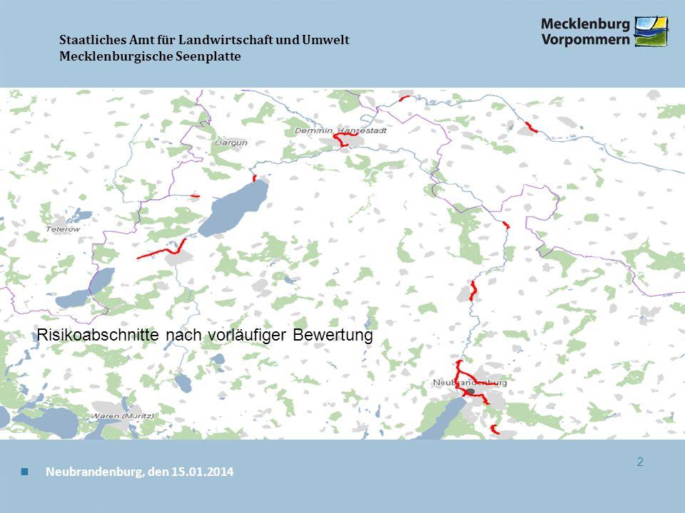 Staatliches Amt für Landwirtschaft und Umwelt Mecklenburgische Seenplatte 2 Risikoabschnitte nach vorläufiger Bewertung n Neubrandenburg, den 15.01.2014