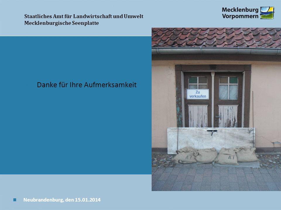 Staatliches Amt für Landwirtschaft und Umwelt Mecklenburgische Seenplatte Wir danken für Ihre Aufmerksamkeit.