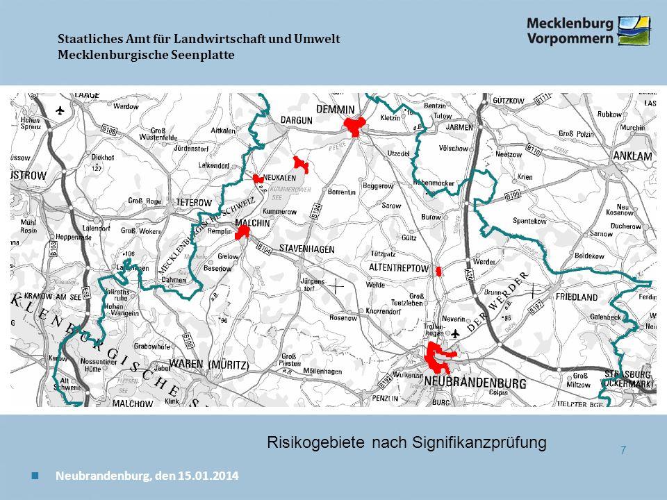 Staatliches Amt für Landwirtschaft und Umwelt Mecklenburgische Seenplatte 7 n Neubrandenburg, den 15.01.2014 Risikogebiete nach Signifikanzprüfung